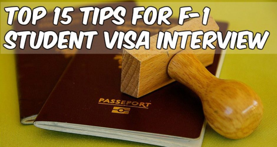 Top 15 Simple Tips to Ace F1 Student Visa Interview