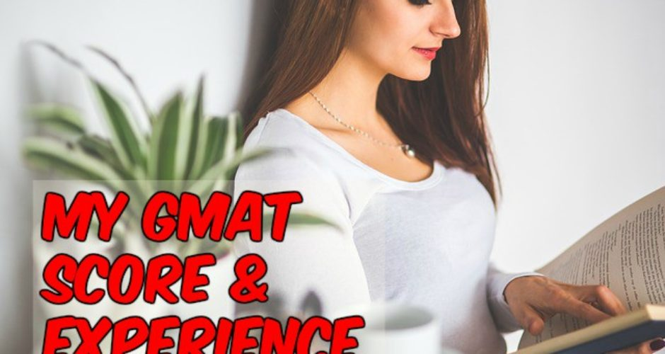 GMAT Score Experience
