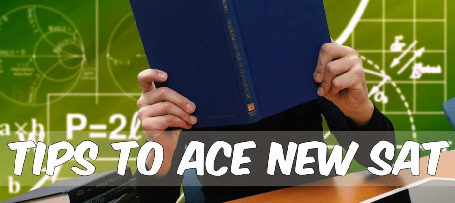 Tips To Ace The New SAT