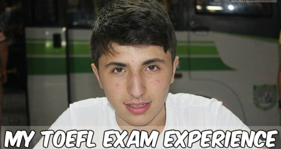 TOEFL test Experience