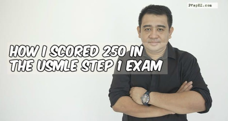 How I scored 250 in USMLE Step 1 exam