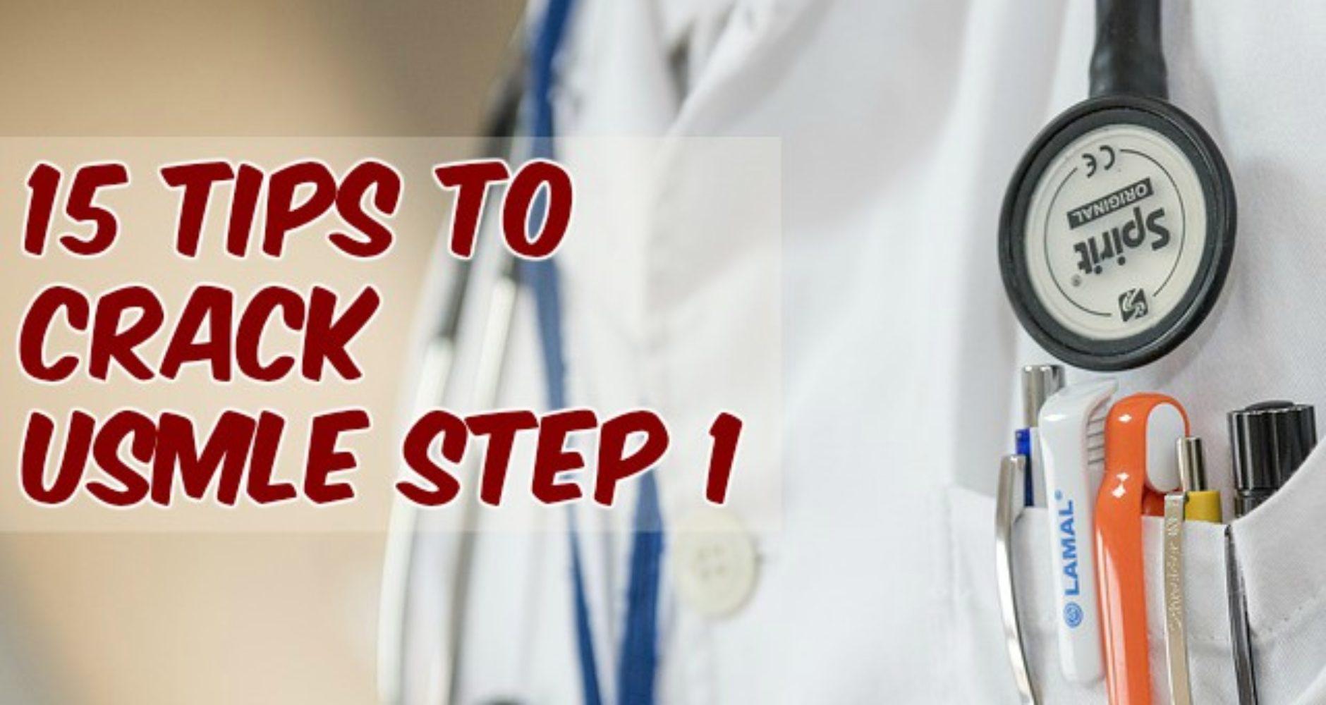 Top 15 Tips To Crack USMLE Step 1 - PrepEZ
