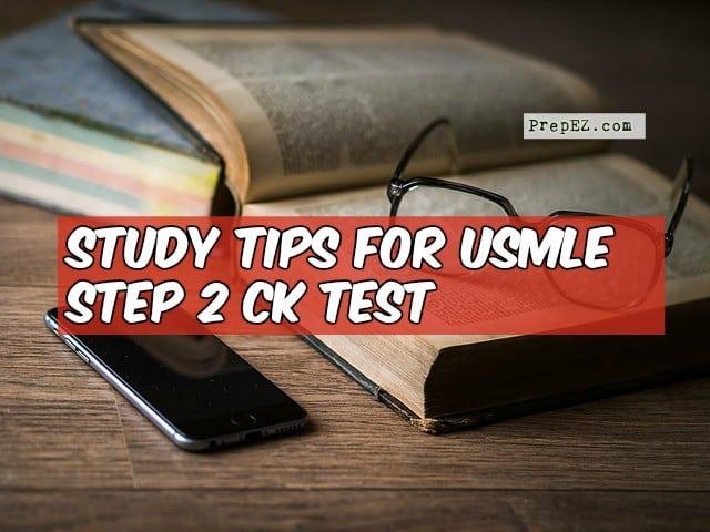 Study tips for USMLE Step 2 CK Test - PrepEZ