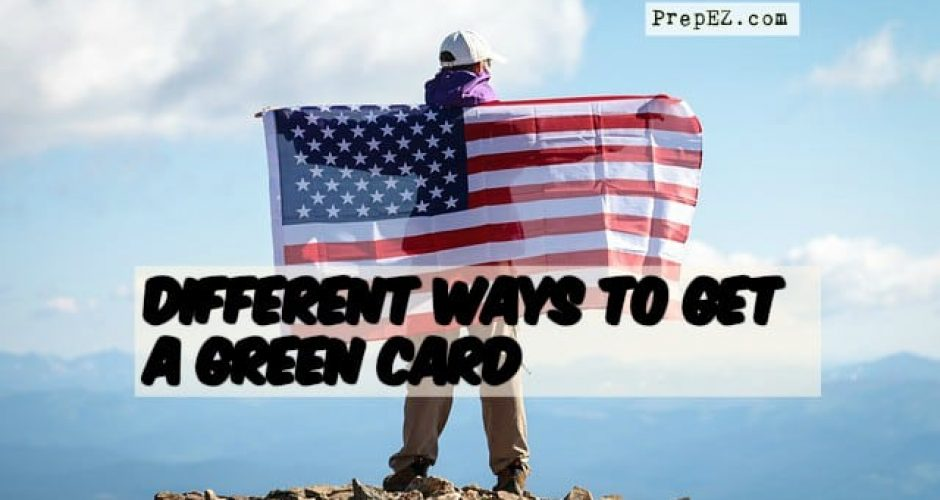 Know the main methods to get a green card