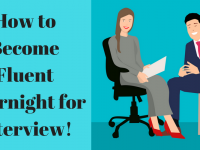 How to Become Fluent Overnight for Interview!